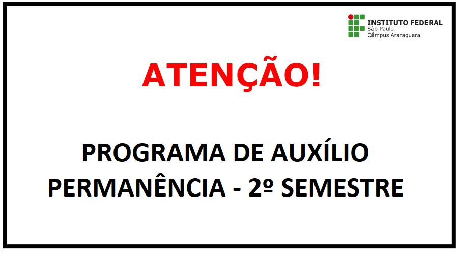 Programa de Auxílio Permanência - 2º Semestre