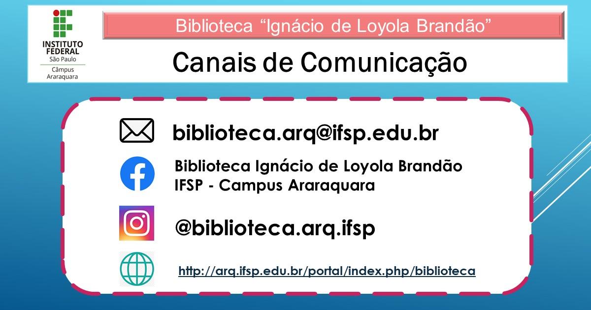 Canais de Comunicação da Biblioteca