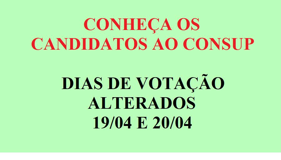 CONHEÇA OS CANDIDATOS AO CONSUP