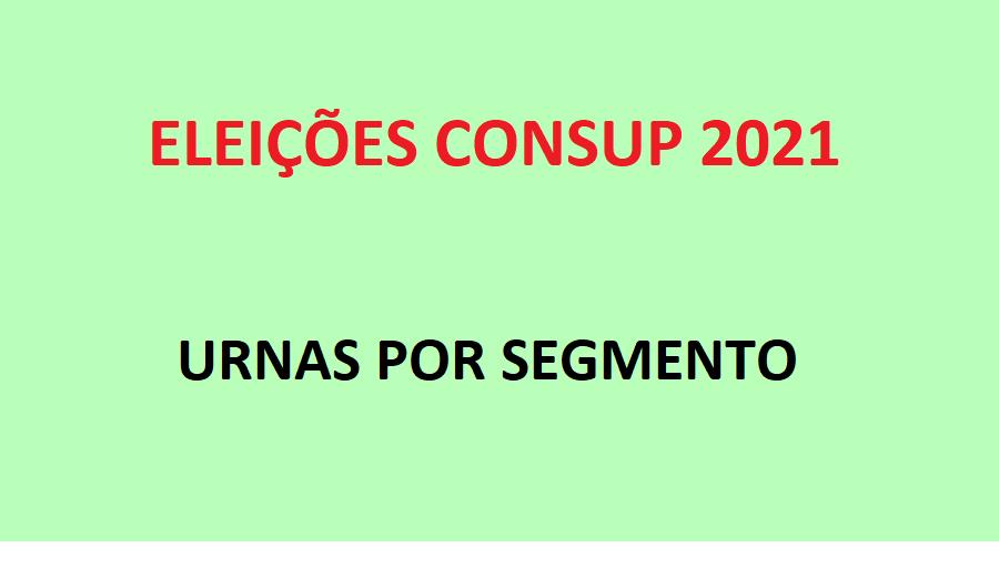 Eleições do CONSUP - Urnas por Segmento