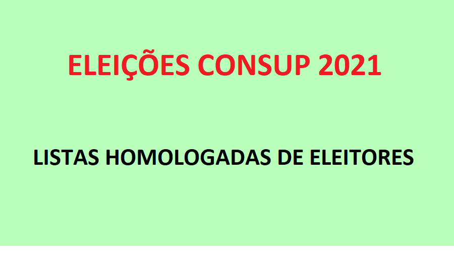 Eleições Consup 2021 - Listas de Eleitores
