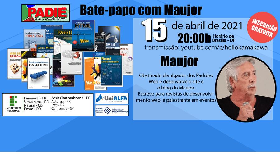 Bate-papo com Maujor - Qui - 15/04/2021 - 20h
