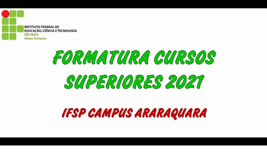 Formaturas dos Cursos Superiores 2021