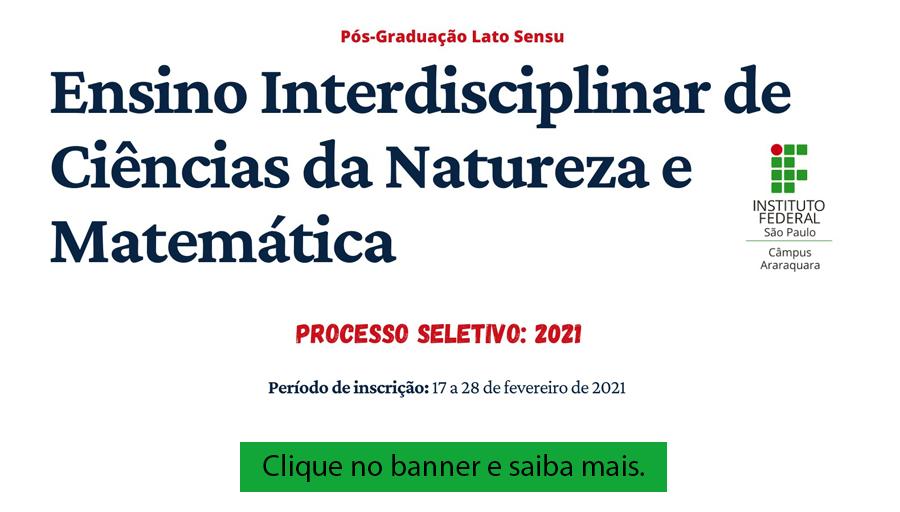Processo seletivo - Especialização em Ensino Interdisciplinar de Ciências da Natureza e Matemática