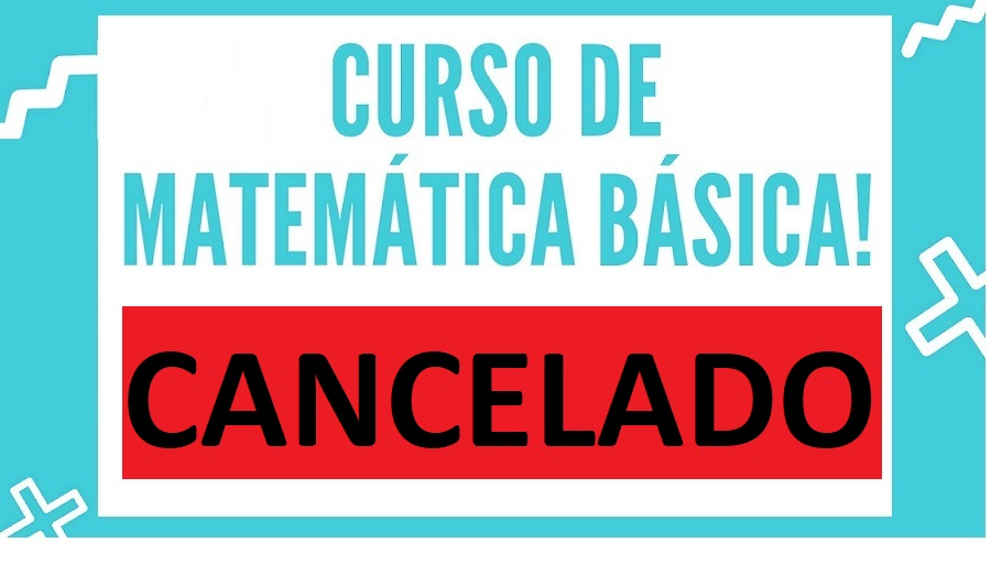 Cancelamento do Curso de Matemática Básica