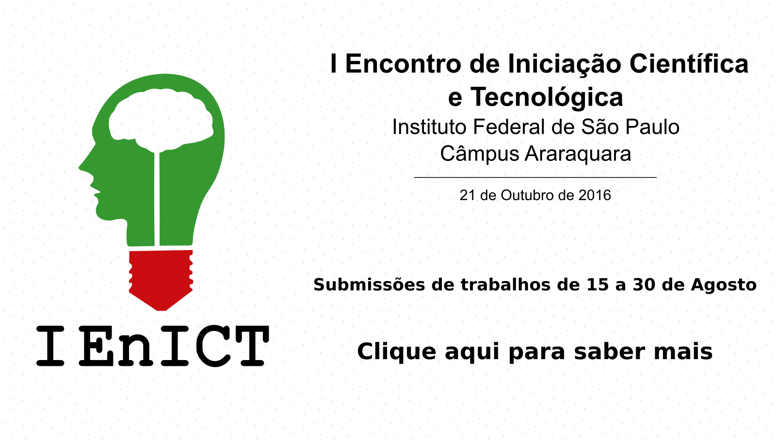I EnICT do IFSP - Câmpus Araraquara